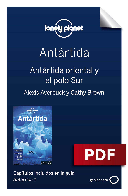 Antártida oriental y el polo Sur