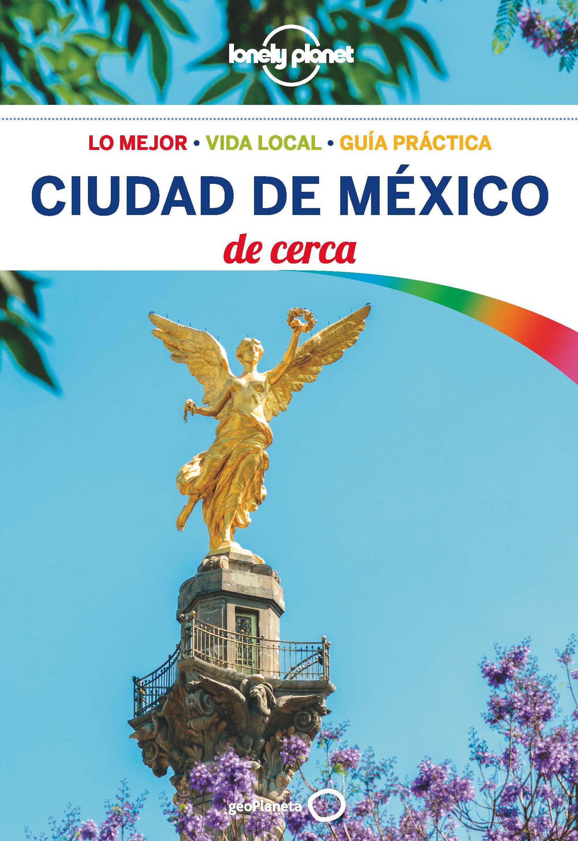 Guía Ciudad de México De cerca 1