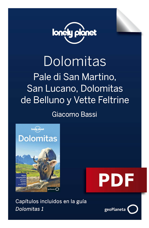 Pale di San Martino, San Lucano, Dolomitas de Belluno y Vette Fel