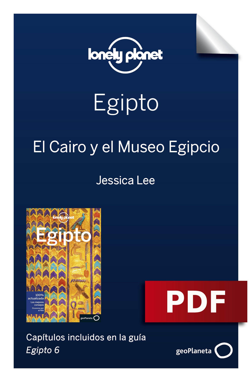 El Cairo y el Museo Egipcio
