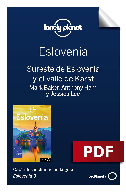 Sureste de Eslovenia y el valle de Karst