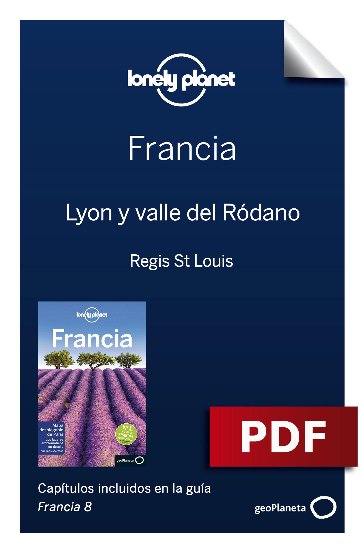 Lyon y valle del Ródano
