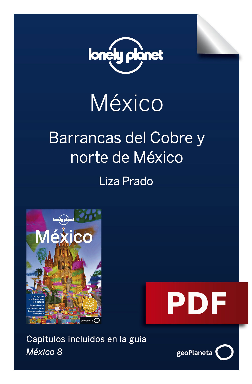 Barrancas del Cobre y norte de México