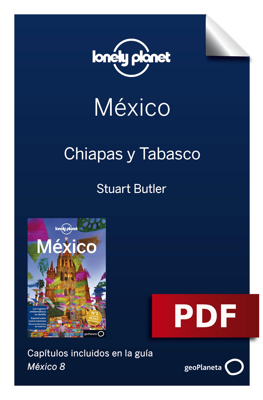 Chiapas y Tabasco