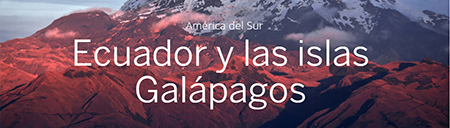 Destino Ecuador y las islas Galápagos