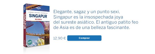 Guía Lonely Planet Singapur de cerca
