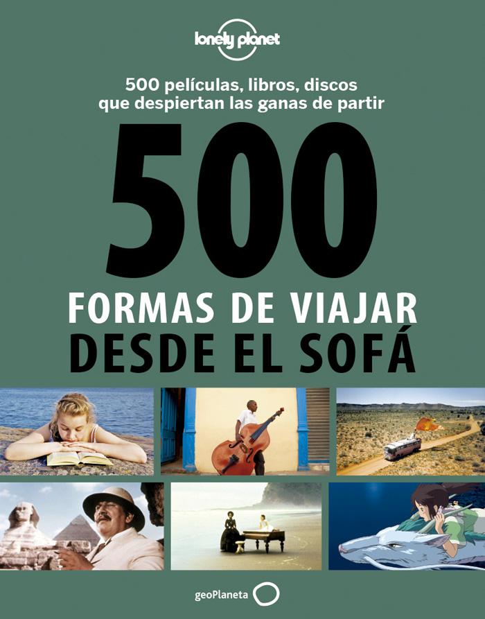 Guía Guía 500 formas de viajar desde el sofá