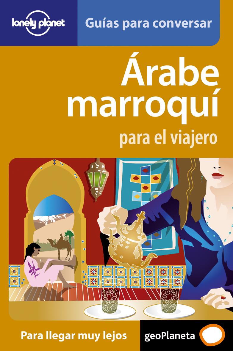 Guía Guía Árabe marroquí para el viajero 1