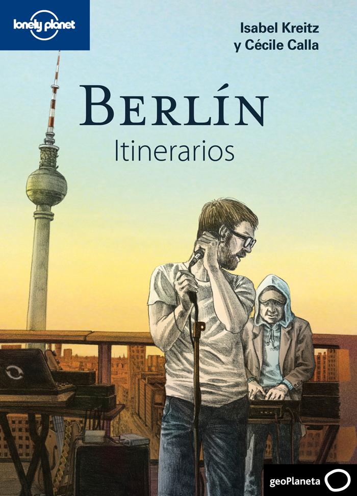 Guía Guía Berlín. Itinerarios