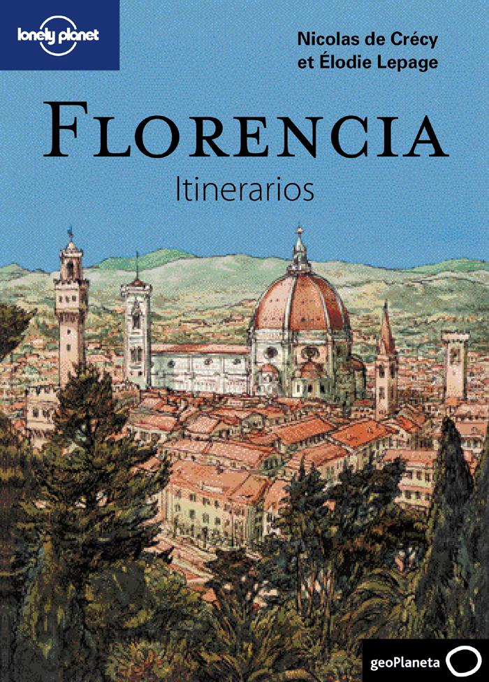 Guía Guía Florencia. Itinerarios