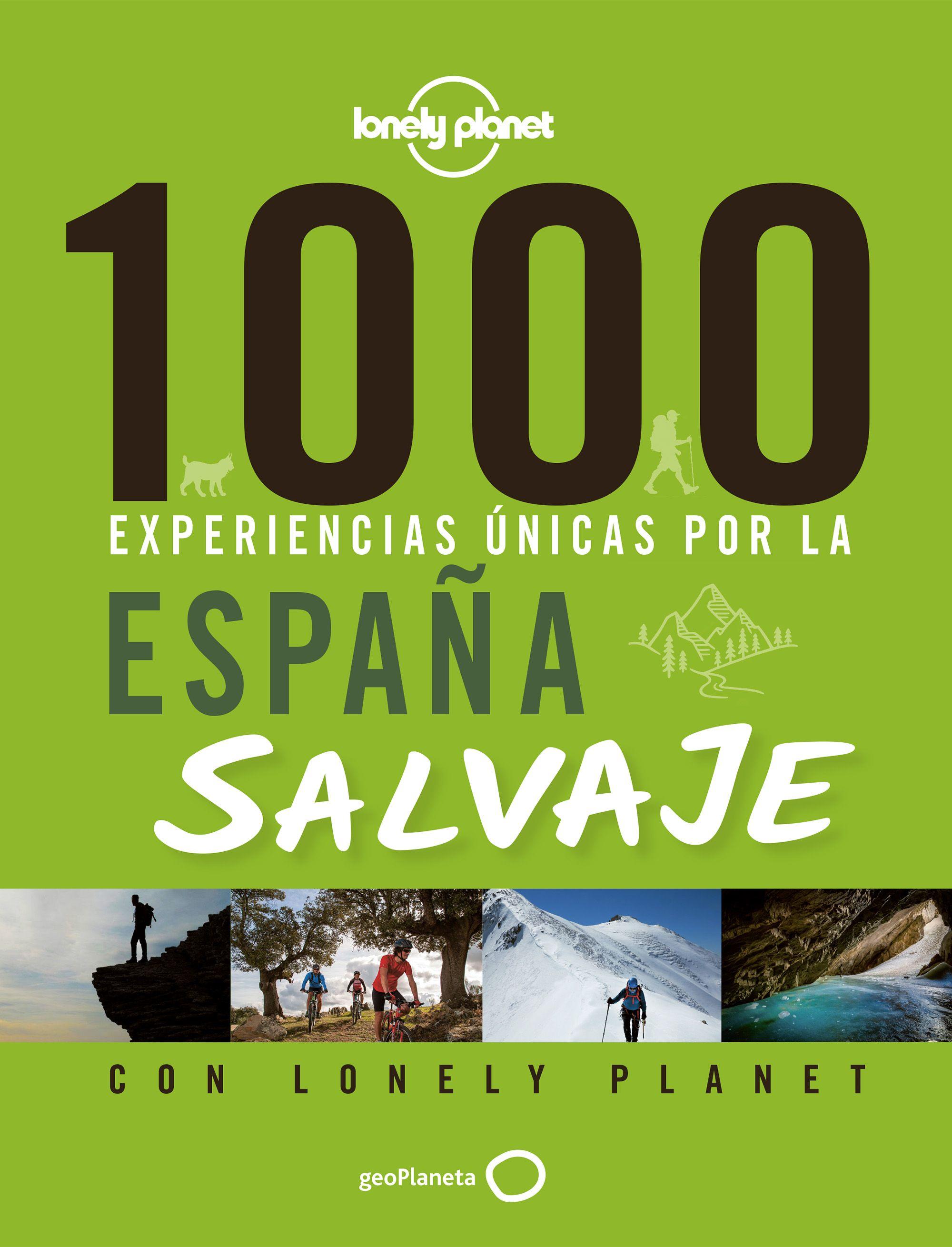 Guía Guía 1000 experiencias únicas por la España salvaje