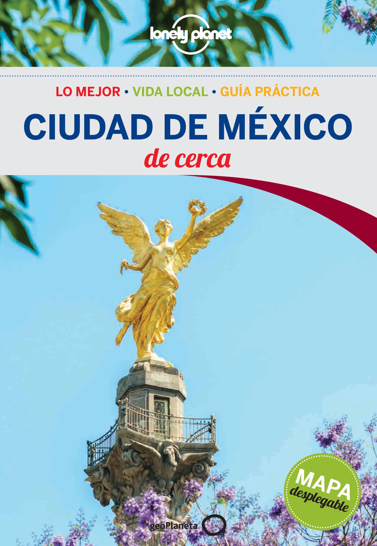 Guía Guía Ciudad de México De cerca 1