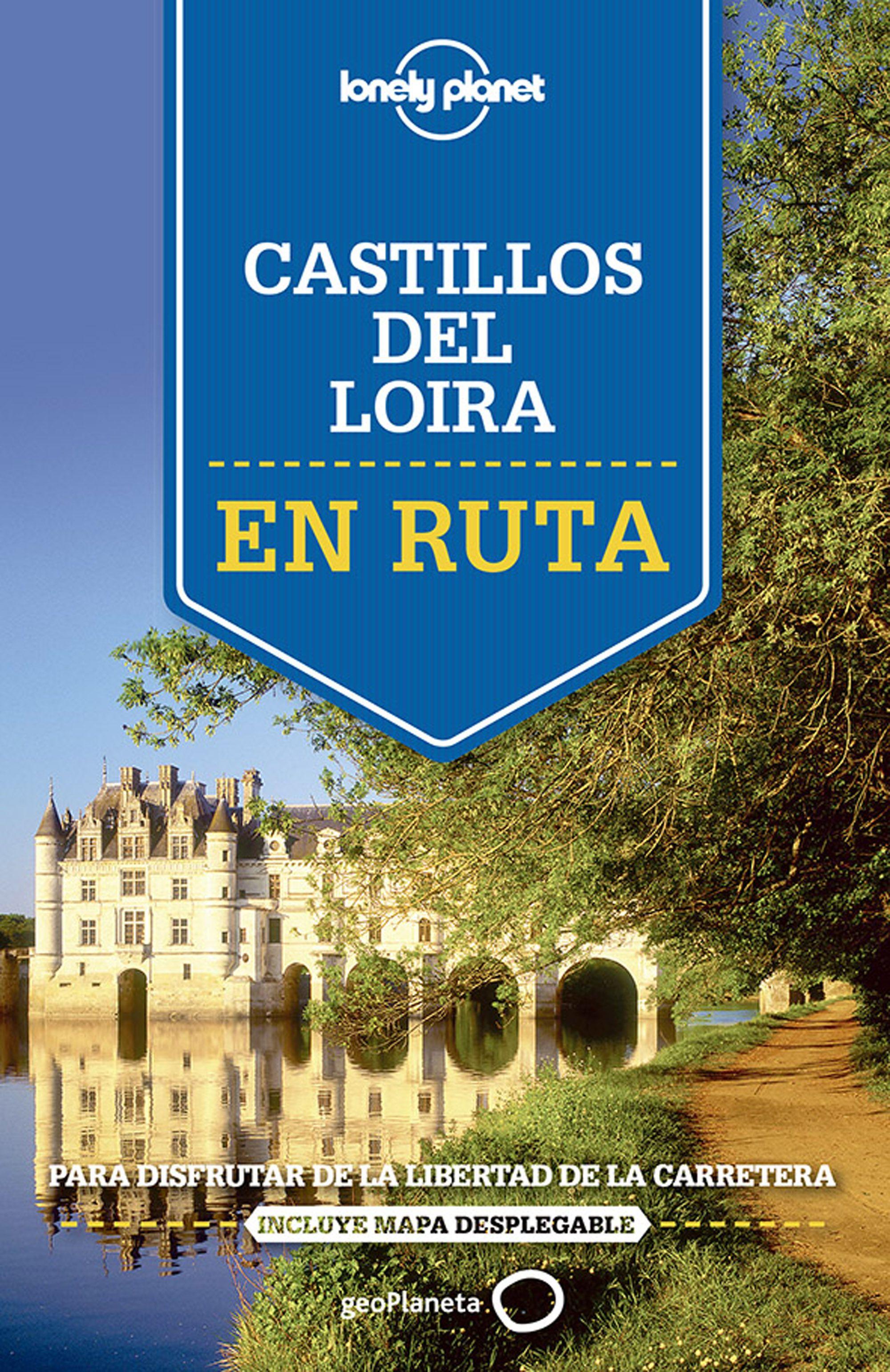 Guía Guía En ruta por los castillos del Loira