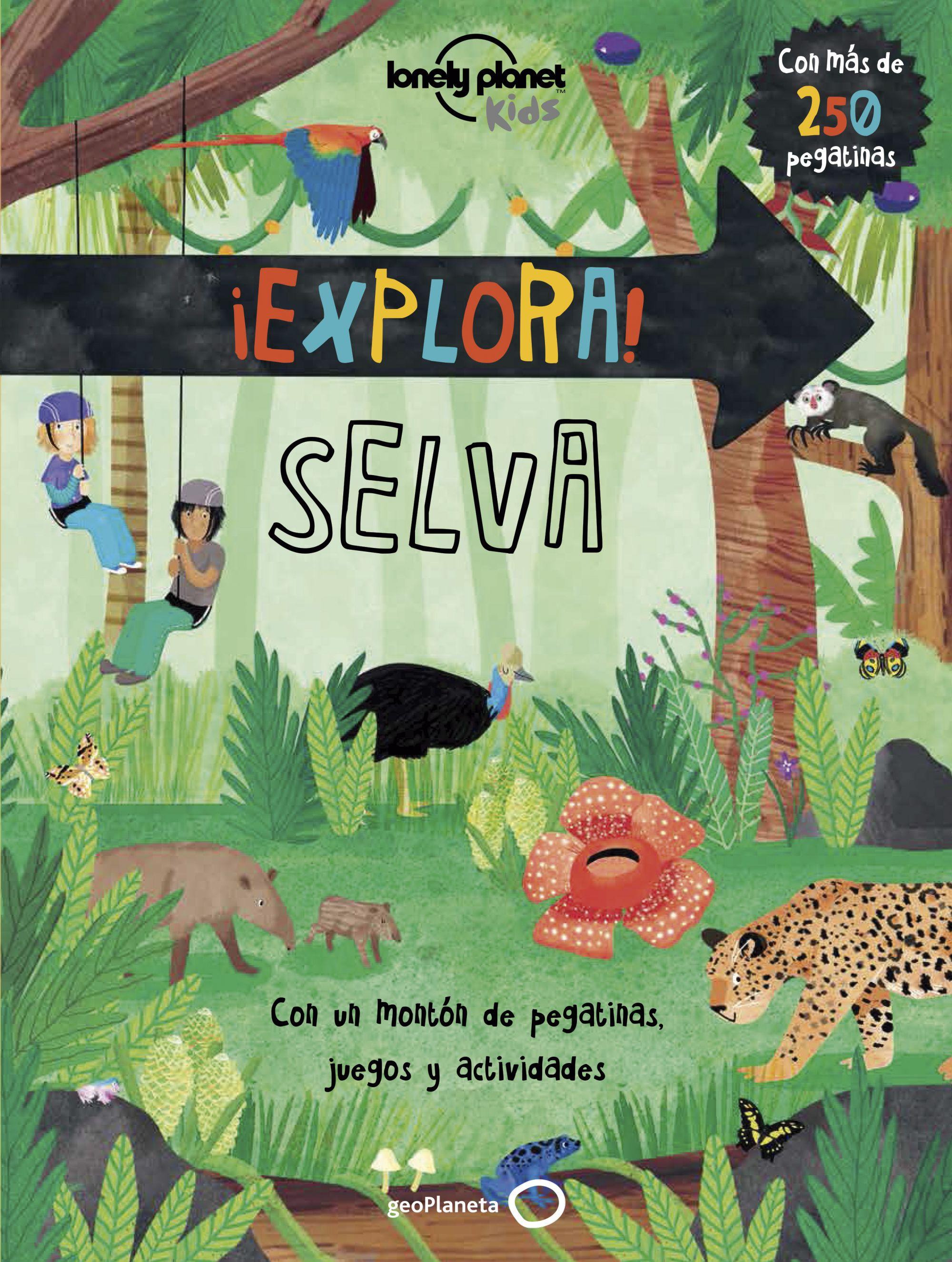 Guía Guía ¡Explora! SELVA