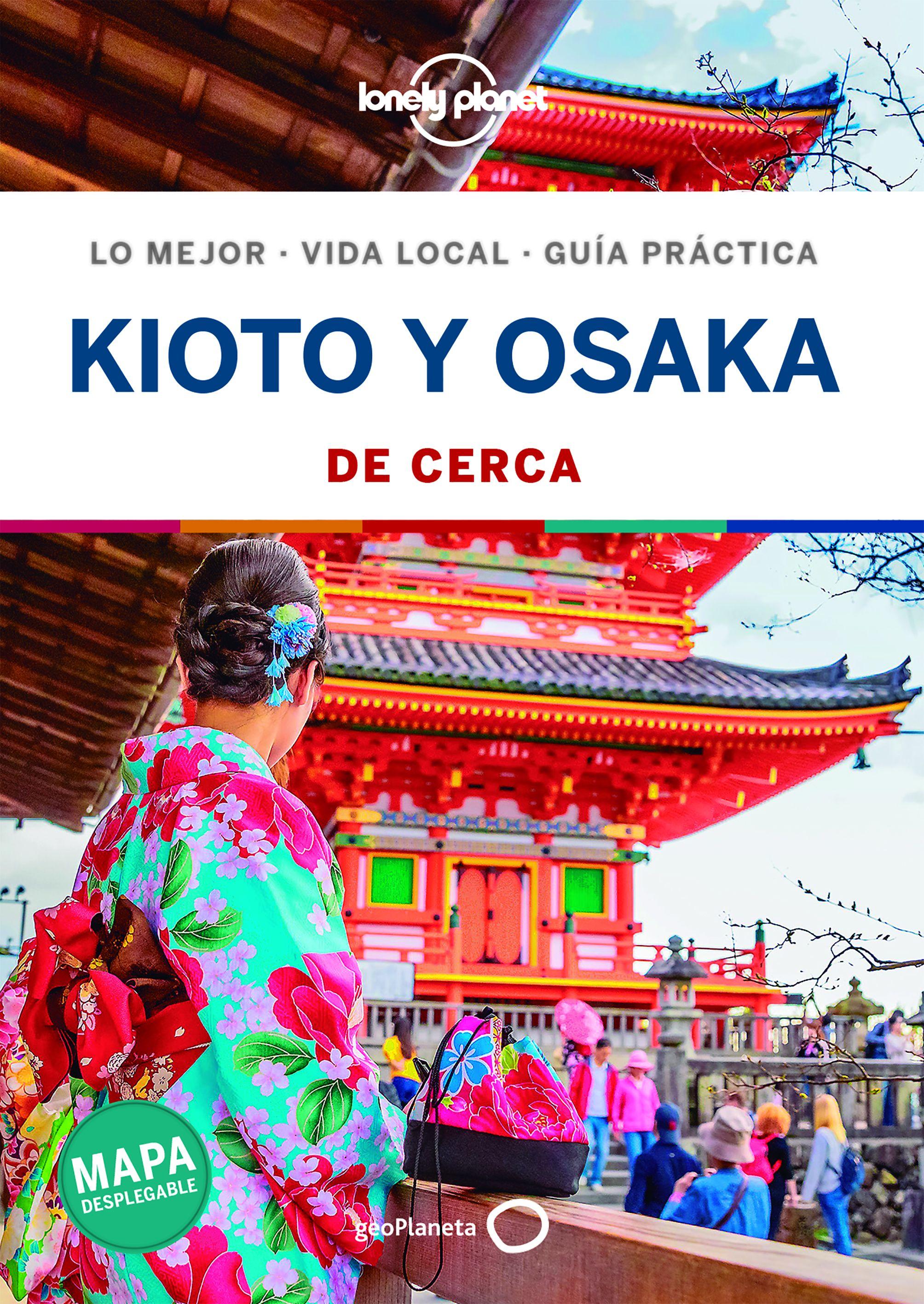 Guía Guía Kioto y Osaka De cerca 1