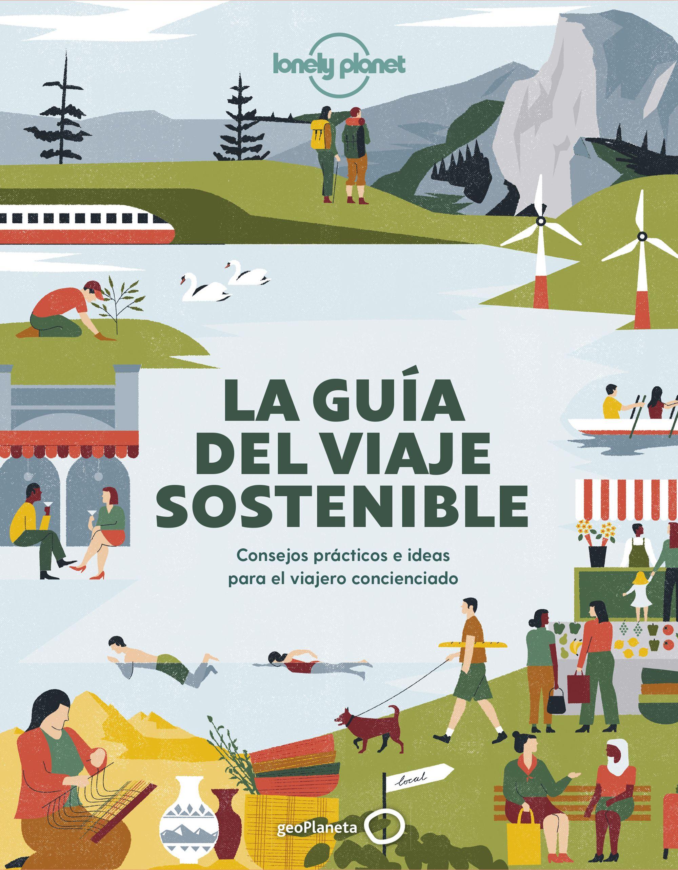 Guía Guía La guía del viaje sostenible
