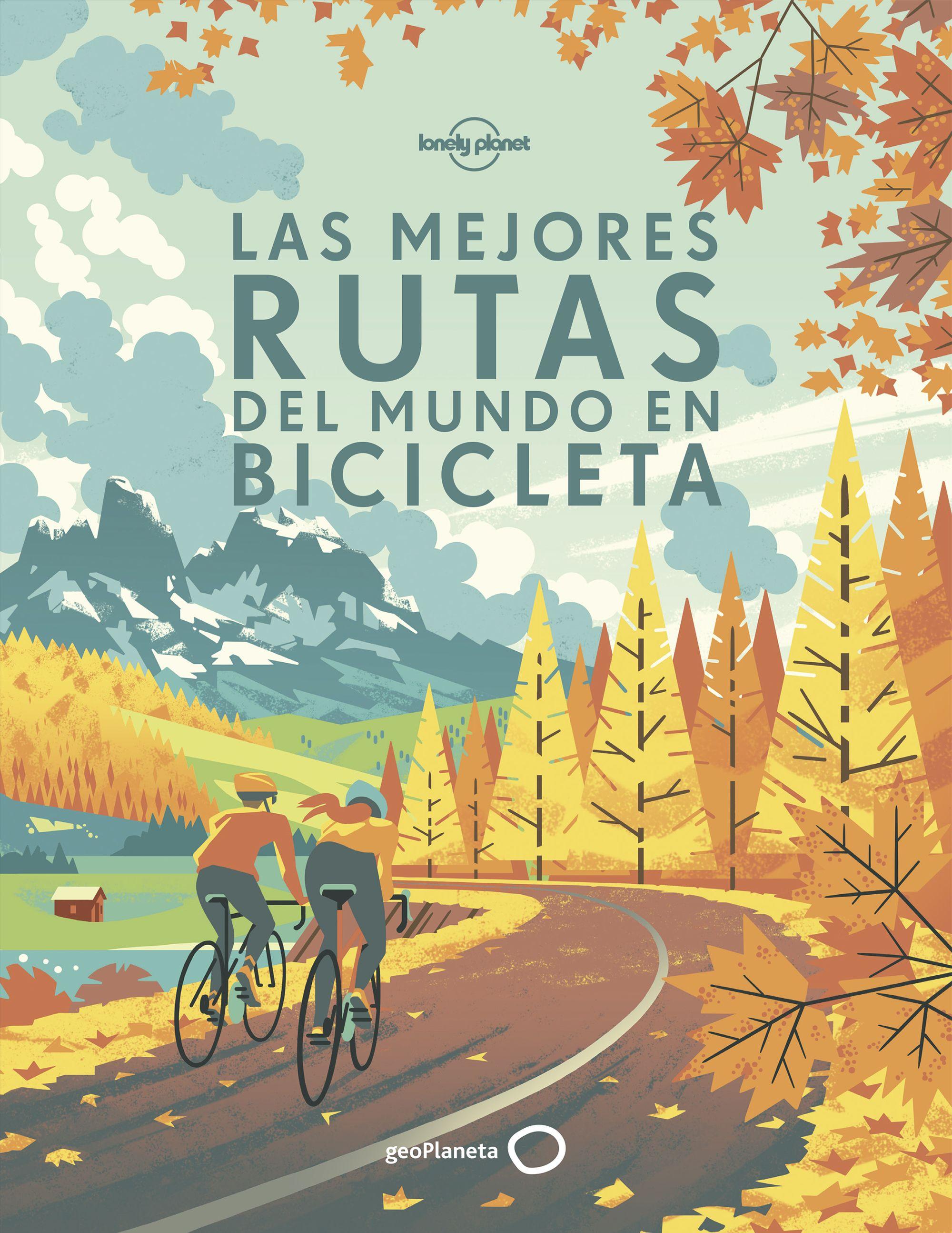 Guía Guía Las mejores rutas del mundo en bicicleta