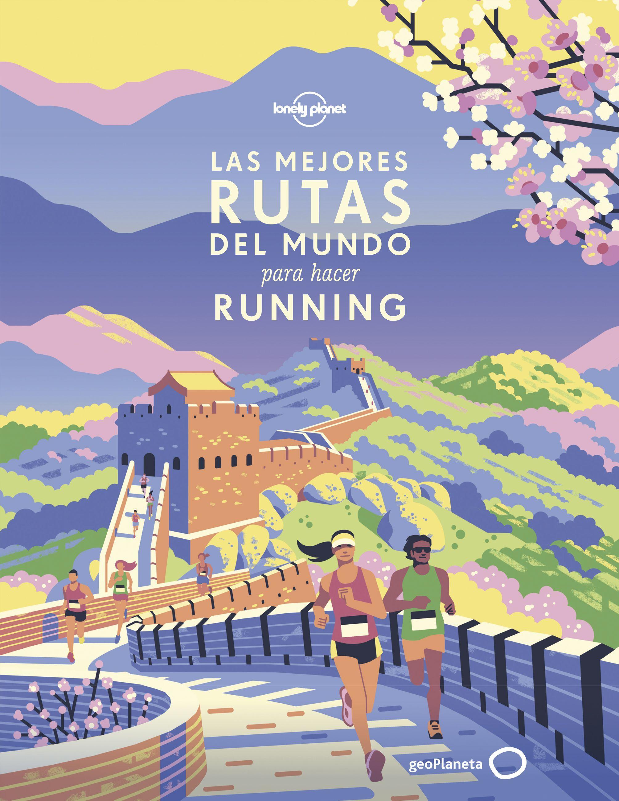 Guía Guía Las mejores rutas del mundo para hacer running