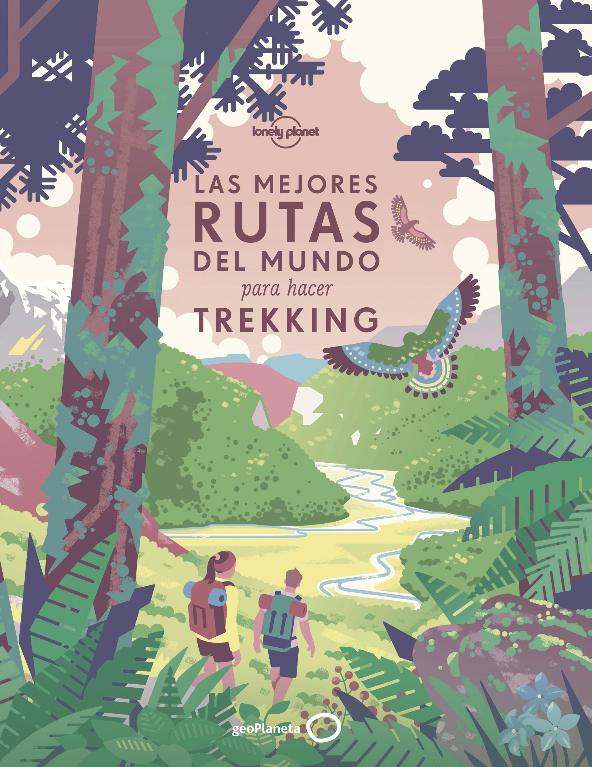 Guía Guía Las mejores rutas del mundo para hacer trekking