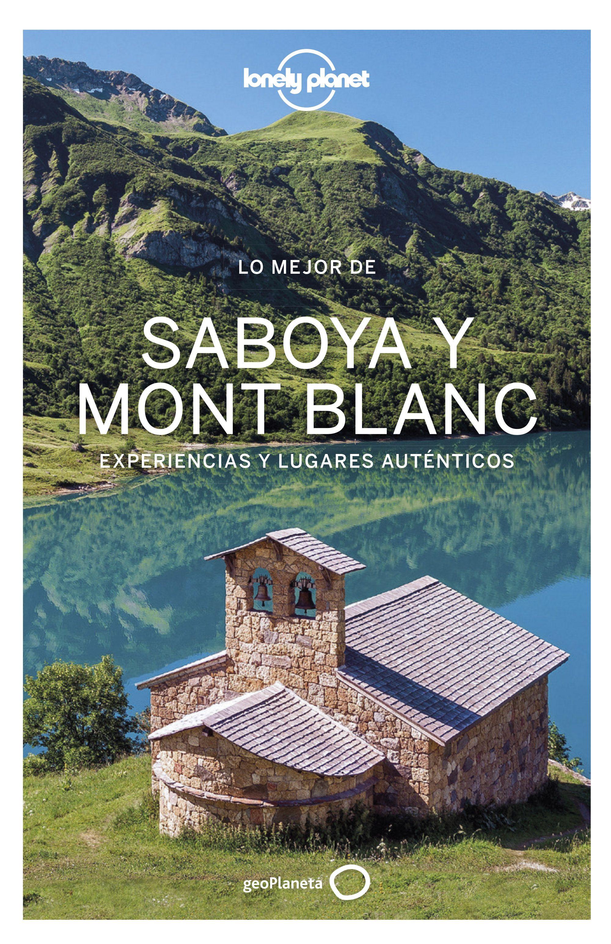 Guía Guía Lo mejor de Saboya Mont Blanc 1