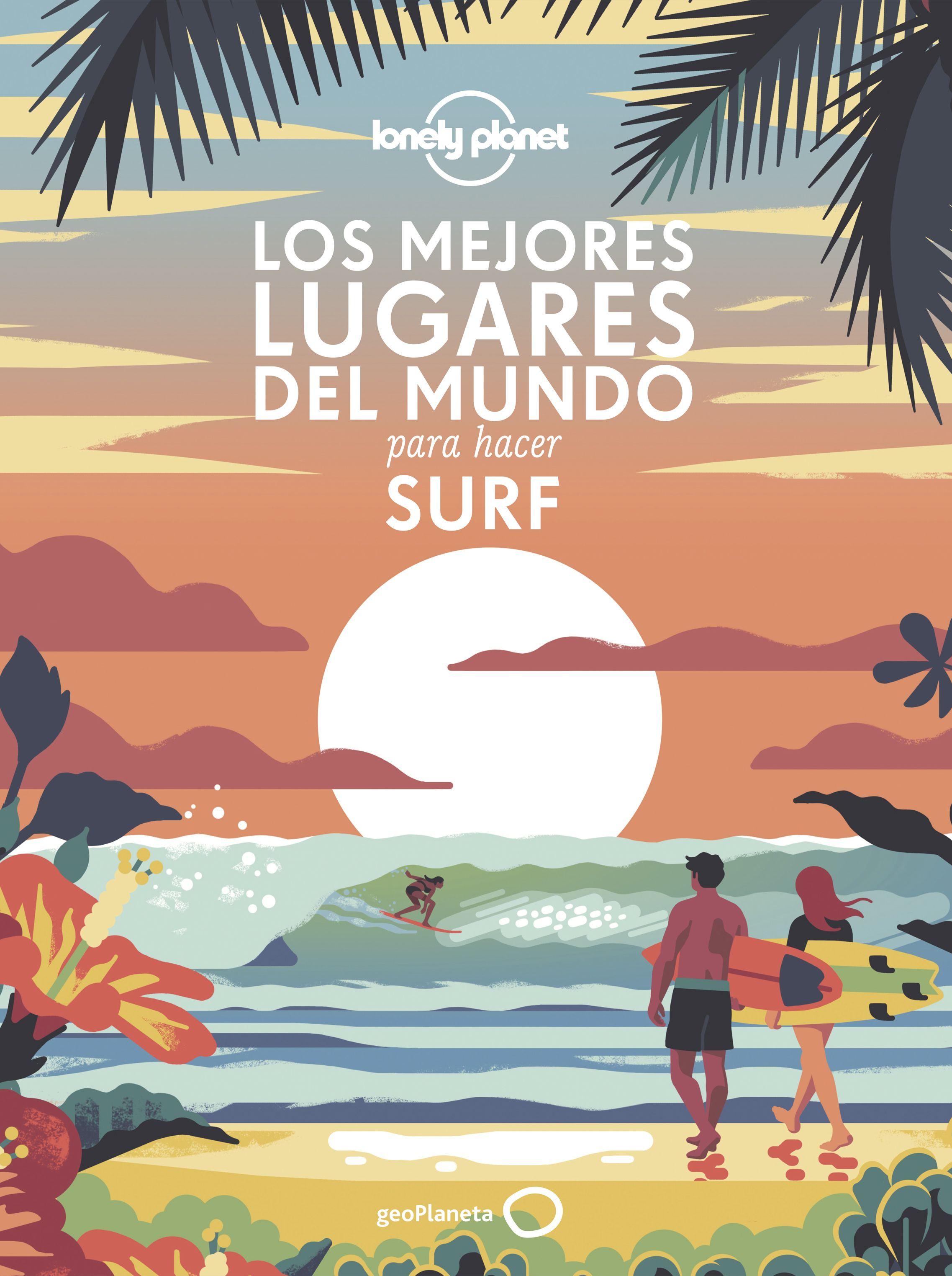 Guía Guía Los mejores lugares del mundo para hacer surf