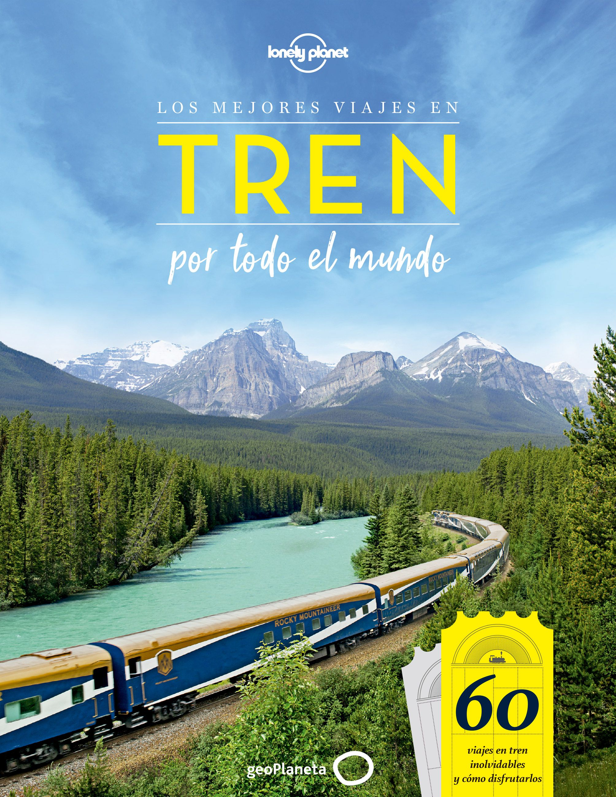 Guía Guía Los mejores viajes en tren por todo el mundo