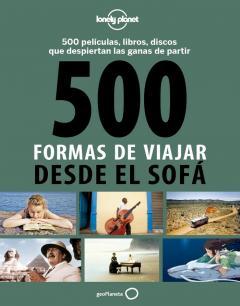 Guía 500 formas de viajar desde el sofá