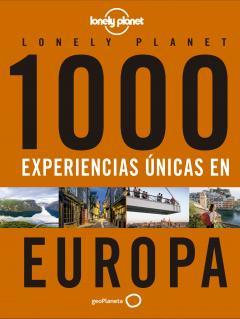 Guía 1000 experiencias únicas - Europa