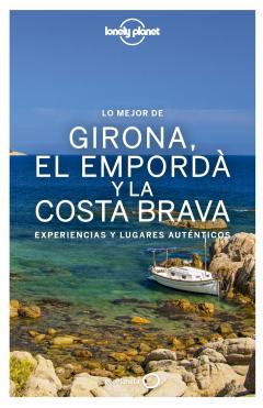 Guía Lo mejor de Girona, el Empordà y la Costa Brava