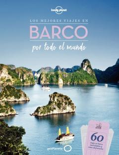 Guía Los mejores viajes en barco por todo el mundo