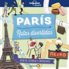 Guía París. Rutas divertidas