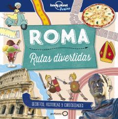 Guía Roma. Rutas divertidas