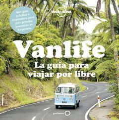 Guía Vanlife. La guía para viajar por libre