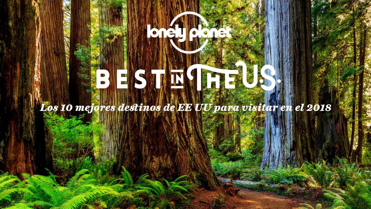 Best in the U.S. 2018, los 10 mejores destinos de EE UU para viajar en 2018